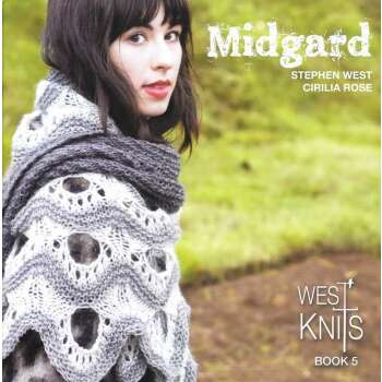 Westknits Book Five - Midgard by Stephen West and Cirilia...
